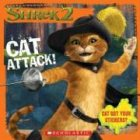 Shrek 2: Cat Attack! (8x8 Storybook W/ Stickers) (0439538513) by Weiss, David