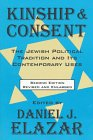 img - for Kinship and Consent: The Jewish Political Tradition and Its Contemporary Uses book / textbook / text book