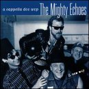 Songtexte von The Mighty Echoes - A Cappella Doo Wop