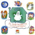Fantasmita y otros seres magicos / Ghosts and other magical beings (Spanish Edition)