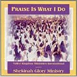 Praise Is What I Do [2 CD]