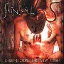 Disembody-the New Flesh