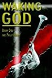 img - for Waking God book / textbook / text book