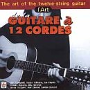 L'Art De La Guitare a 12 Cordes