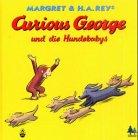 Curious George und die Hundebabys. ( Ab 3 J.).