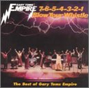 7654321 Blow Your Whistle: Best Of Gary Toms Empire by Gary Toms