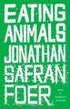 Image of Eating Animals 1st (first) edition Text Only