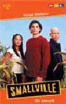Image de Smallville, Die Ankunft