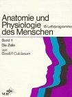 Image de Anatomie und Physiologie des Menschen / Die Zelle: 15 Lehrprogramme