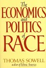The Economics and Politics of Race: An International Perspective (0688048323) by Thomas Sowell