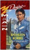 Don'T Fence Me In (Man Of The Month) (Silhouette Desire, No 1015), KATHLEEN KORBEL