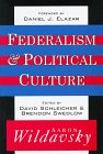 img - for Federalism and Political Culture book / textbook / text book