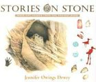 Stories on Stone: Rock Art Images from the Ancient Ones (082633024X) by Dewey, Jennifer Owings