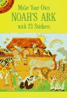 Make Your Own Noahs Ark with 23 Stickers (Dover Little Activity Books)
