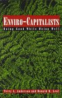 cover of Enviro-Capitalists: Doing Good While Doing Well (The Political Economy Forum)