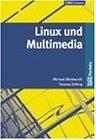 Linux und Multimedia.