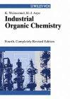 Industrial Organic Chemistry, by Klaus Weissermel, Hans-Jurgen Arpe