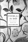 img - for A Poem for the Day: 366 Poems, Old and New, Worth Learning by Heart book / textbook / text book