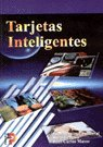 Tarjetas Inteligentes (Spanish Edition)