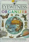 Eyewitness Organizer: The Ultimate Children