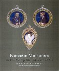 European Miniatures in the Metropolitan Museum of Art (0810965038) by GRAHAM REYNOLDS