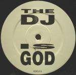 VARIOUS - The DJ Is God - Maxi 45T