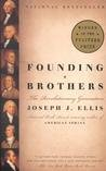 Image of Founding Brothers::The Revolutionary Generation[Paperback,2002]