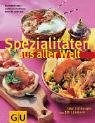 img - for Spezialit ten aus aller Welt book / textbook / text book