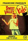 Jessica the TV Star (Sweet Valley Kids #16)