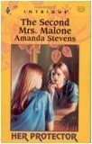 The Second Mrs Malone (Her Protector, Book 4) (Harlequin Intrigue Series #430), Amanda Stevens