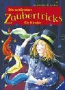 img - for Die sch nsten Zaubertricks f r Kinder. ( Ab 8 J.). book / textbook / text book
