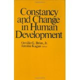 img - for Constancy and Change in Human Development [HARDCOVER] [1980] [By Orville G. Brim Jr.(Editor)] book / textbook / text book