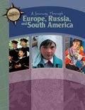 Europe, Russia, and South America, A Journey Through: 6th Grade