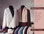 Stahmans Shawls and Scarves: Lace Faroese-Shaped Shawls from the Neck Down & Seamens Scarves