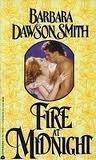 Fire at Midnight (An Avon Romantic Treasure) (0380762757) by Smith, Barbara Dawson
