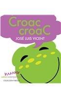 Croac, Croac/ Croak, Croak! (Farola) (Spanish Edition) PDF