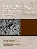 Soil And Rock Classification For The Design Of Ground Coupled Heat Pump Systems: Field Manual