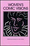 Womens Comic Visions (Humor in Life and Letters Series)