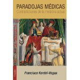 img - for Paradojas m?dicas: Contradicciones de la medicina actual (Spanish Edition) [PAPERBACK] [2014] [By Francisco Kerdel-Vegas] book / textbook / text book
