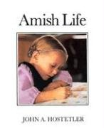 Amish Life/Out of Print, John Andrew Hostetler