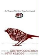 Bird Songs in Literature: Bird Songs and the Poems They Have Inspired