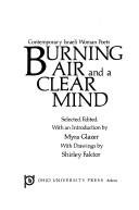 Burning Air and a Clear Mind: Contemporary Israeli Women Poets (English and Hebrew Edition), Glazer, Myra