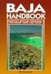 Baja Handbook: Mexico's Western Peninsula, Including Cabo San Lucas (Moon Travel Handbooks) (1566910528) by Cummings, Joe