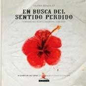 En busca del sentido perdido: 10 proyectos de arte argentino, 1998-2008: Gonzalez, Valeria. Gonzalo Baggio, (comp.)