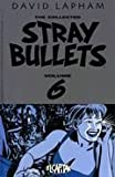 The Collected Stray Bullets, Volume 6 (0972714502) by Lapham, David