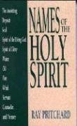 Names of the Holy Spirit (Names of... Series), Ray Pritchard