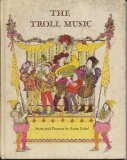 The Troll Music (0060239301) by Anita Lobel