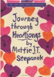 Heartsongs and Journey Through Heartsongs: & Journey Through Heartsongs (0786244321) by Stepanek, Mattie J. T.