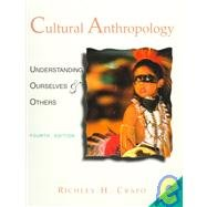 Cultural Anthropology: Understanding Ourselves & Others