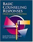 img - for Basic Counseling Responses?: A Multimedia Learning System for the Helping Professions 1st (first) Edition by Haney, Hutch, Leibsohn, Jacqueline published by Brooks Cole (1998) book / textbook / text book